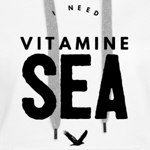 I NEED VITAMINE SEA Sweat-shirts - Sweat-shirt à capuche Premium pour femmes