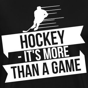 hockey - It's more than a game T-shirts - Mannen Premium T-shirt