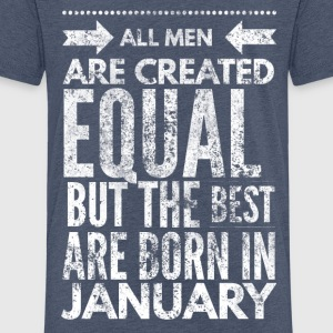 all men are created equal best are born in january Shirts - Kinderen Premium T-shirt