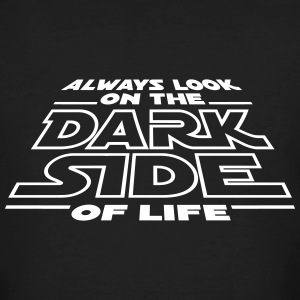 Always look on the dark side of life T-shirts - Mannen Bio-T-shirt