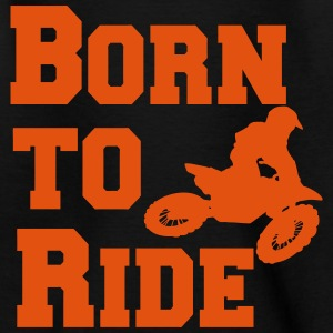 Motorcross Born to ride T-Shirts - Kinder T-Shirt