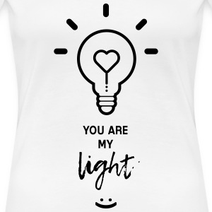 you are my light - Naisten premium t-paita