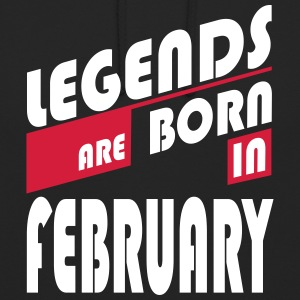 Legends February Hoodies & Sweatshirts - Unisex Hoodie