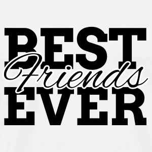 BEST FRIENDS EVER T-Shirts - Men's Premium T-Shirt