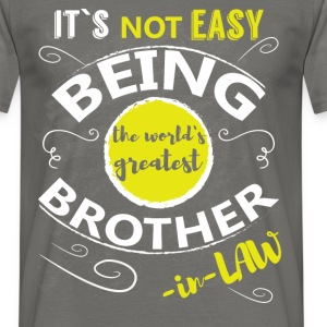 It's not easy being the world's greatest brother-i - Men's T-Shirt