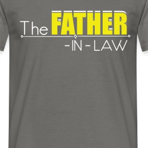 The Father-In-Law! - Men's T-Shirt