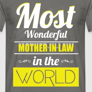 Most wonderful mother-in-law in the world!  - Men's T-Shirt