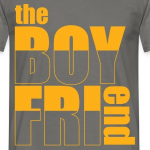 The boyfriend - Men's T-Shirt