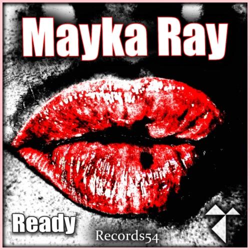 Mayka Ray - Ready