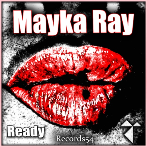 Mayka Ray - Ready