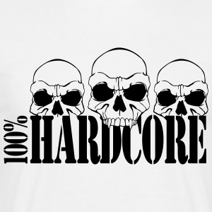 100% Hard Core T-Shirts - Men's T-Shirt