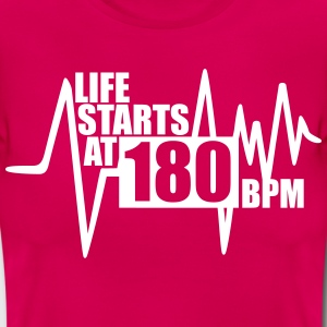 Life starts at 180 BPM T-Shirts - Women's T-Shirt