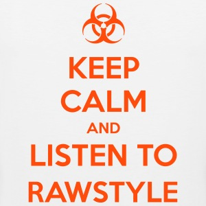 Keep Calm And Listen to Rawstyle Sports wear - Men's Premium Tank Top