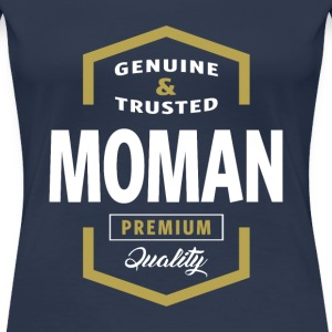 Genuine Moman Tees - Women's Premium T-Shirt