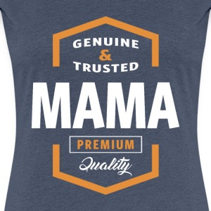 Genuine Mama Tees - Women's Premium T-Shirt