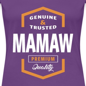 Genuine Mamaw Tees - Women's Premium T-Shirt
