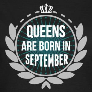QUEENS ARE BORN IN SEPTEMBER T-Shirts - Women's T-Shirt