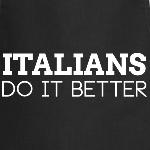 ITALIANS DO IT BETTER  Aprons - Cooking Apron
