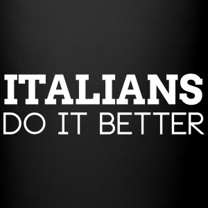 ITALIANS DO IT BETTER Mugs & Drinkware - Full Colour Mug