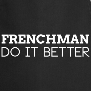 FRENCHMAN DO IT BETTER  Aprons - Cooking Apron