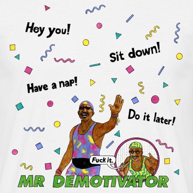 Mr. Demotivator