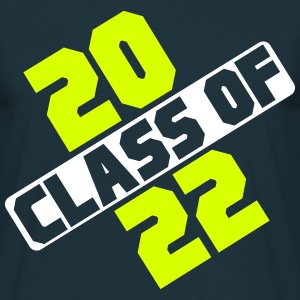 CLASS OF 2022 T-Shirts - Men's T-Shirt