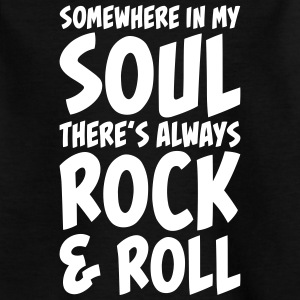 Rock and Roll in my Soul T-shirts - Børne-T-shirt