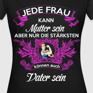 Alleinerziehende Mutter Single Mom - Frauen T-Shirt