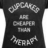 Cupcakes Cheaper Therapy Funny Quote T-shirts - Dame T-shirt med rulleærmer