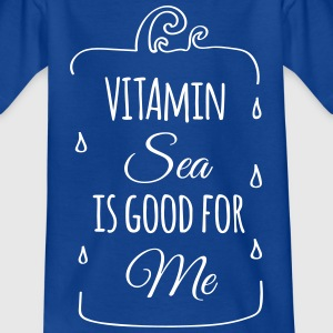 Vitamin sea is good me Welle Meer Strand Ozean  T-Shirts - Kinder T-Shirt