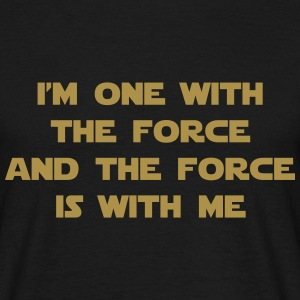 I am one with The Force and The Force is with me T-skjorter - T-skjorte for menn