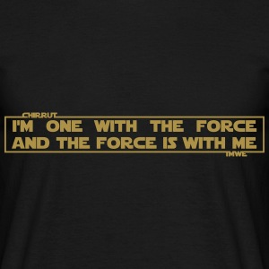 I am one with The Force and The Force is with me Tee shirts - T-shirt Homme
