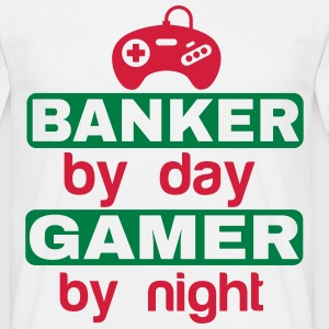 BANKER BY DAY GAMER BY NIGHT T-Shirts - Men's T-Shirt