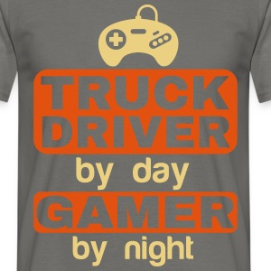 TRUCK DRIVER BY DAY GAMER BY NIGHT  T-Shirts - Men's T-Shirt
