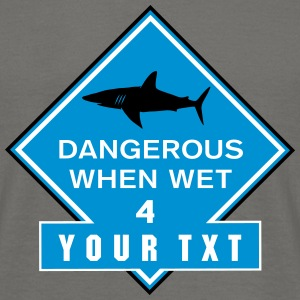 dangerous when wet_vec_3 dk T-shirts - Herre-T-shirt
