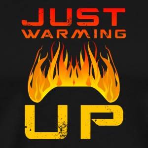 Just Warming Up by JuiceMan Benji Gaming - Men's Premium T-Shirt