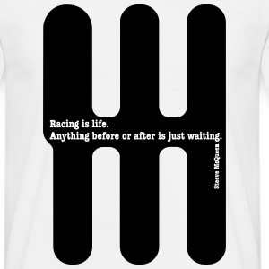 Racing is life... By Steeve McQueen Tee shirts - T-shirt Homme