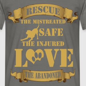 Rescue the mistreated save the injured love the ab - Men's T-Shirt