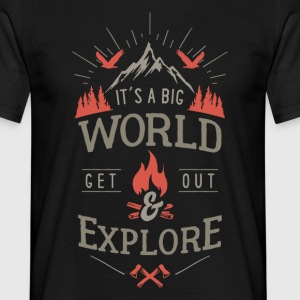 get out & explore - Men's T-Shirt