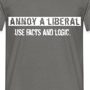 Annoy a liberal use facts and logic. - Men's T-Shirt