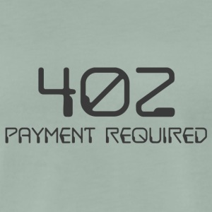 402- payment required dark - Men's Premium T-Shirt