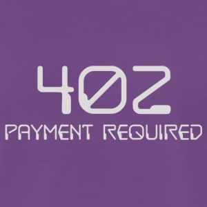 402 - payment required light - Men's Premium T-Shirt