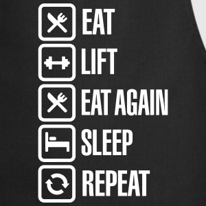 Eat - Lift - Eat again - Sleep - Repeat Forklæder - Forklæde