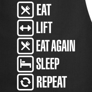 Eat - Lift - Eat again - Sleep - Repeat Schürzen - Kochschürze