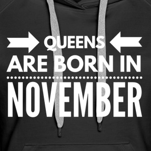 EN - Queens Born November Pullover & Hoodies - Frauen Premium Hoodie