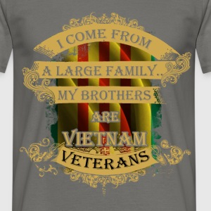 I come from a large family... My brothers are Viet - Men's T-Shirt