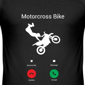 Motocross calls! T-Shirts - Men's Slim Fit T-Shirt