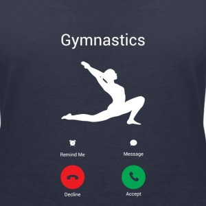 Gymnastics is calling! T-Shirts - Women's V-Neck T-Shirt