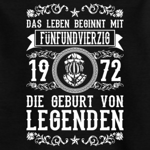 1972 - 45 Jahre - Legenden 2 - 2017 T-Shirts - Teenager T-Shirt