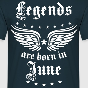 Legends are born in June Birthday Geburtstag Männ - Männer T-Shirt